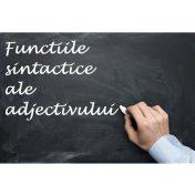 functiile sintactice ale adjectivului