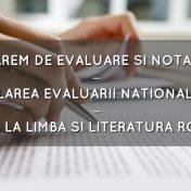 BAREM EVALUARE SI NOTARE SIMULARE EVALUARE NATIONALA 2018 PROBA LA ROMANA