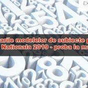 Rezolvari Modele Subiecte Evaluare Nationala 2019 – Matematica