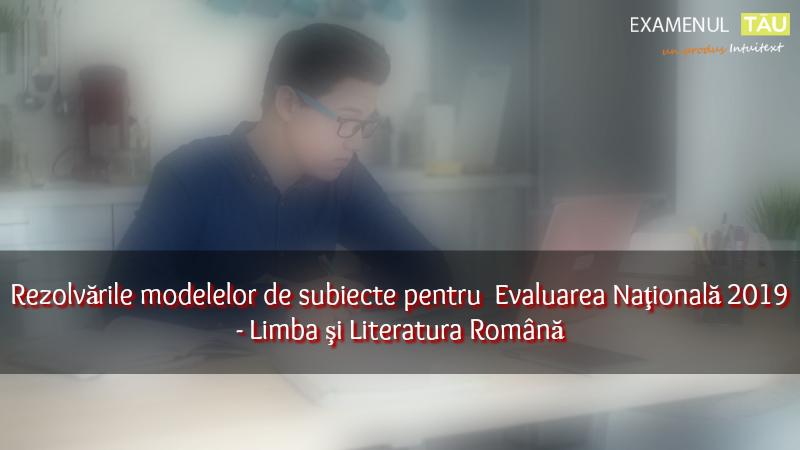 rezolvari-modele-subiecte-evaluare-nationala-2019-limba-romana
