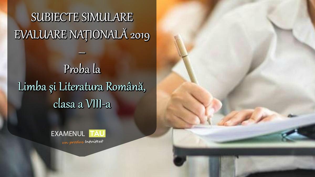 subiecte-simulare-evaluare-nationala-2019-proba-romana-clasa-8